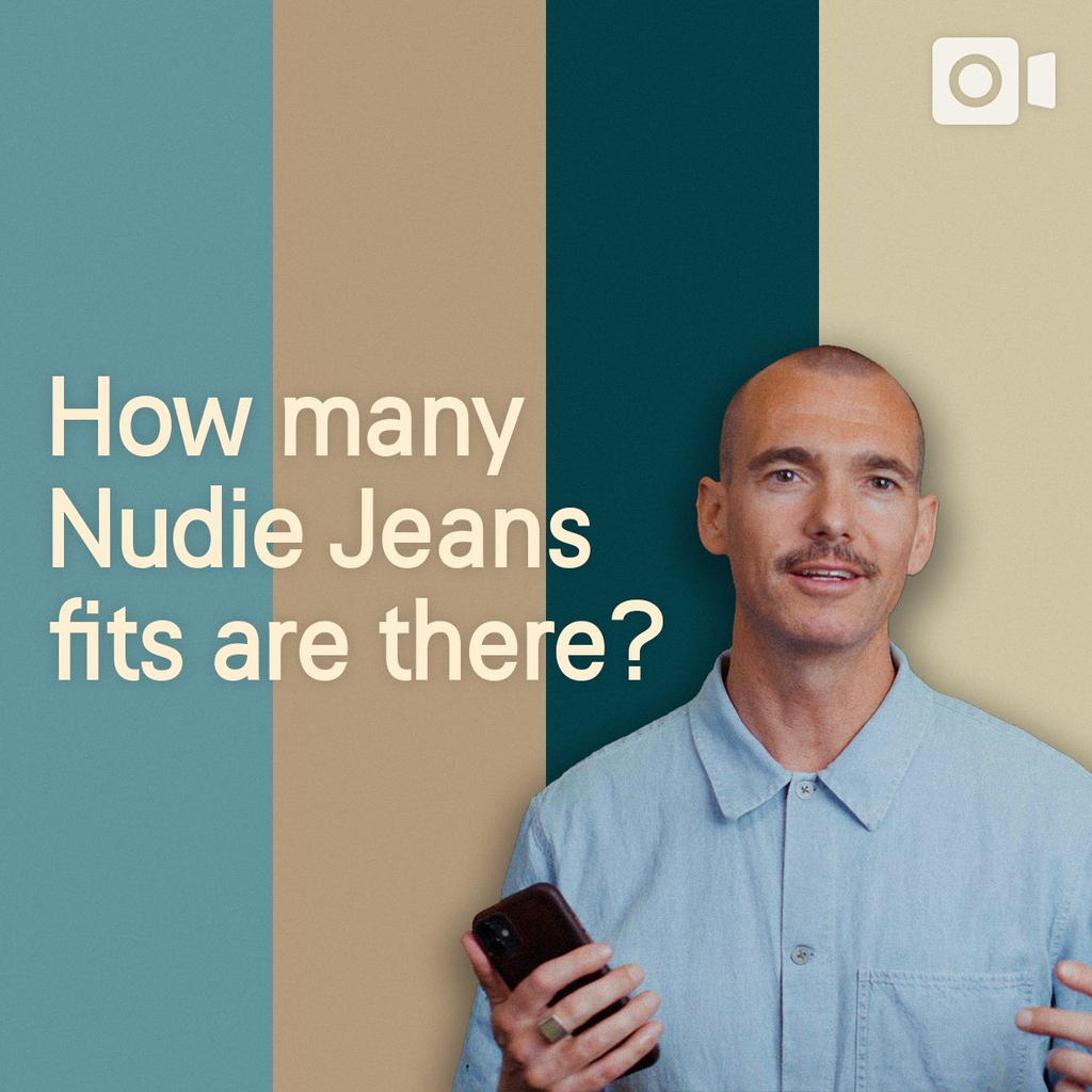 What the FAQ — How many Nudie Jeans fits are there?