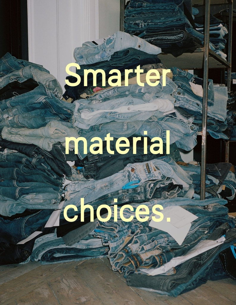 Smarter material choices – highlights from our current collection.