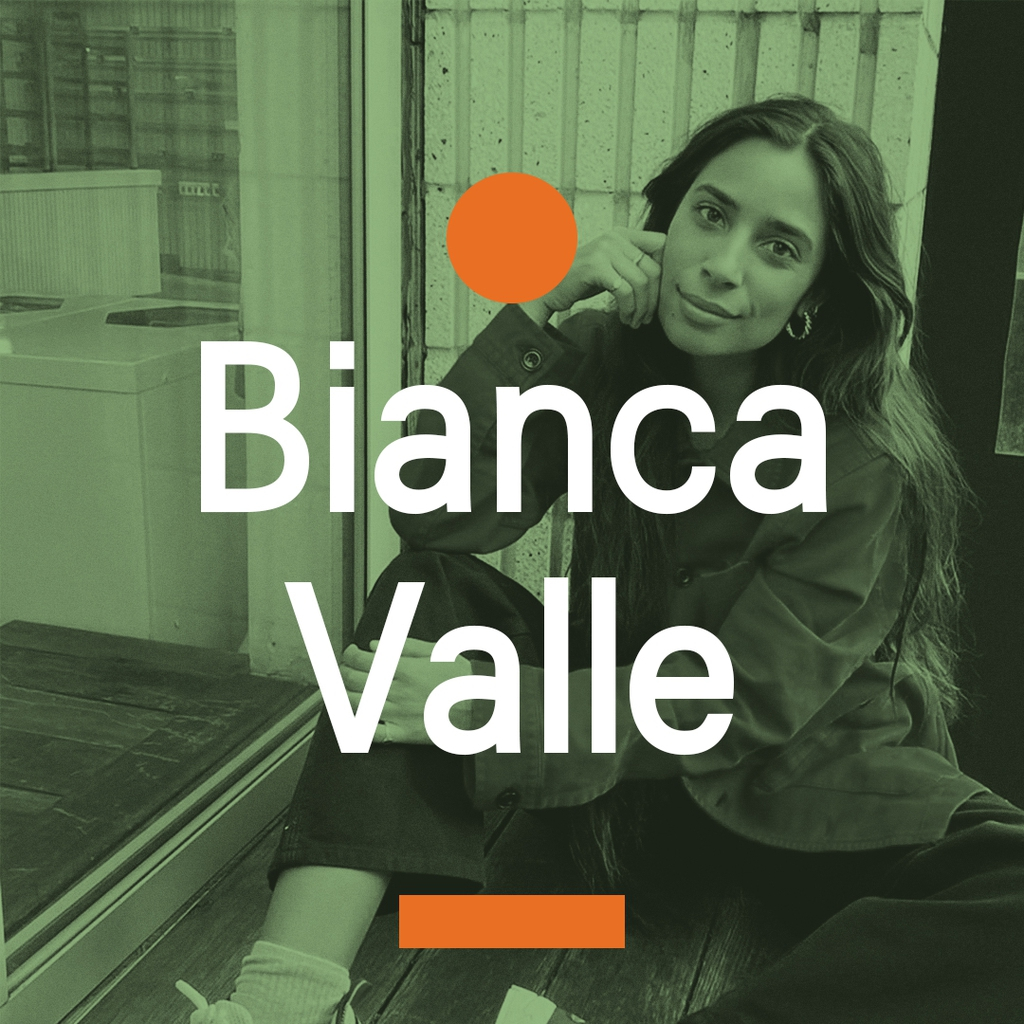 Curated by Bianca Valle