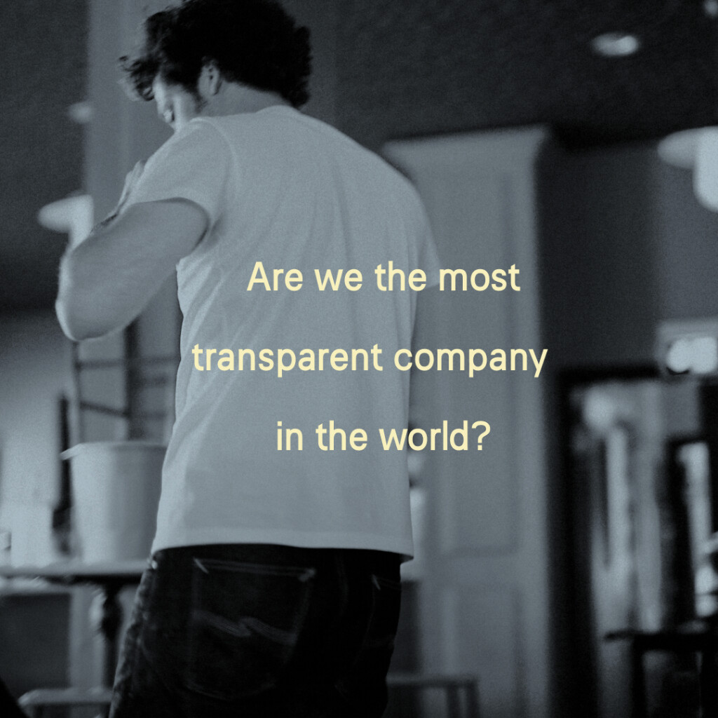 Is Nudie Jeans the most transparent company in the world?